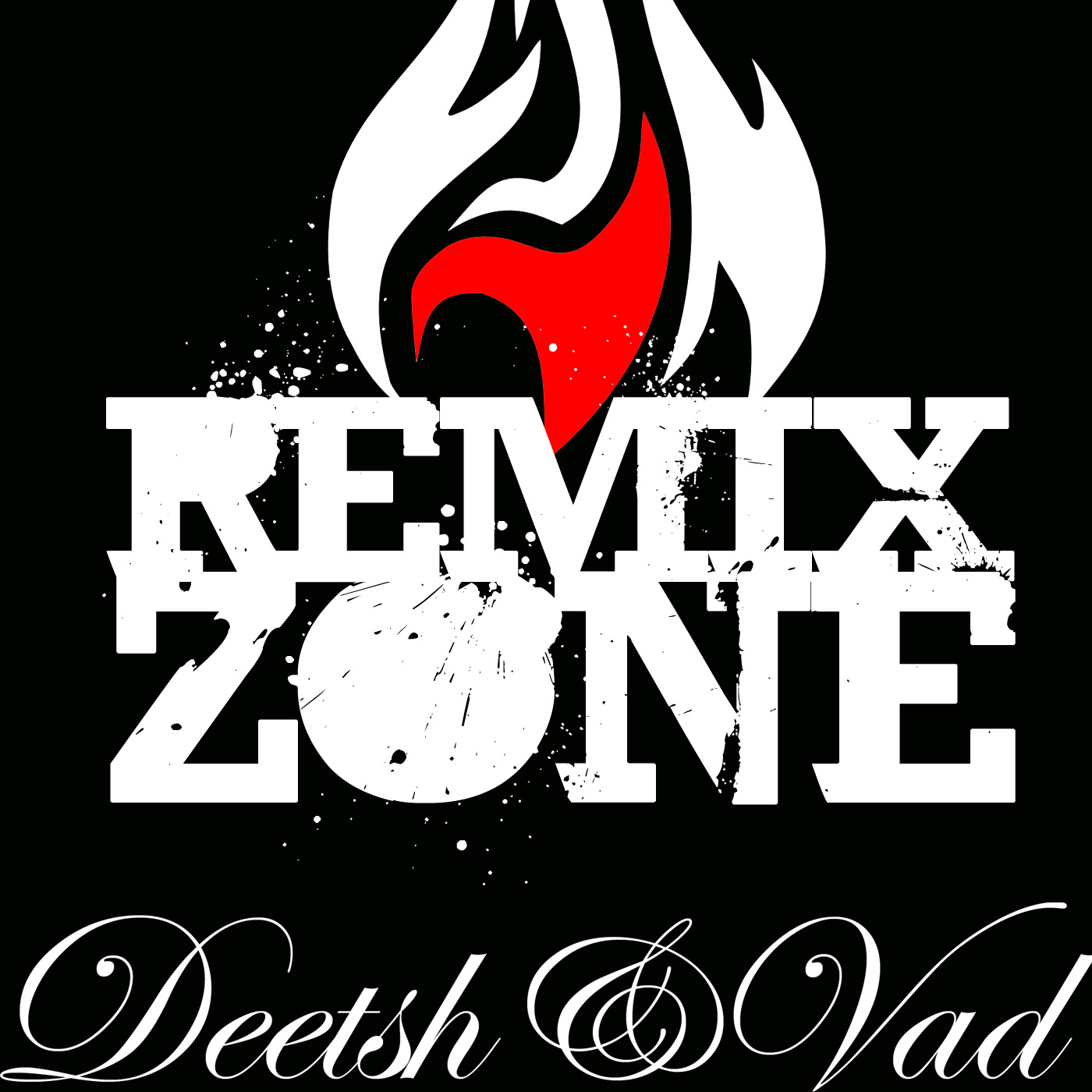 Remix Zone, le podcast de Deetsh & Vad